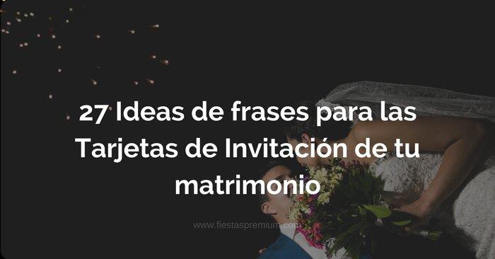Frases Invitaciones Para Invitaciones De Boda Frases De